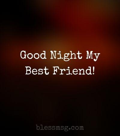 Heart Touching Good Night Message for Best Friend